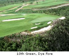 10th Green, Dye Fore