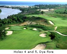 Holes 4 and 5, Dye Fore