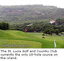 St. Lucia Golf and Country Club